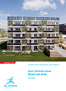 Smart Material House – Smart ist Grün, Juni 2013